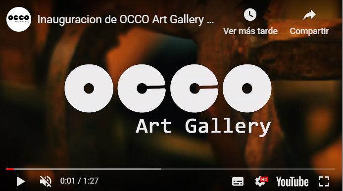 INAUGURACIÓN OCCO ART GALLERY - SEGUNDA PARTE