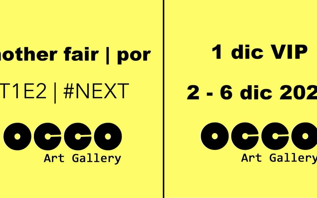 Another Fair, la nueva apuesta de OCCO Art Gallery