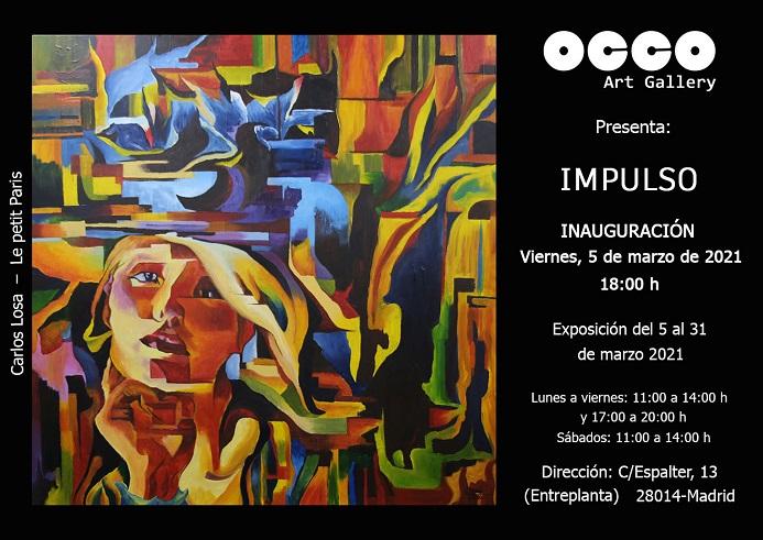 Impulso, exposición de pintura, escultura y fotografía en OCCO Art Gallery, Calle Espalter, 13 - Madrid.